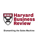 img - for Dismantling the Sales Machine (Harvard Business Review) book / textbook / text book