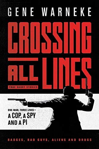 Crossing All Lines: Gene Warneke: 9781695032392: Amazon.com ...