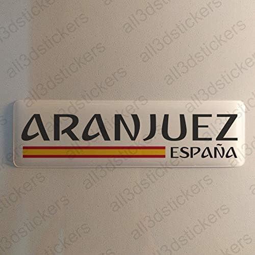Pegatina Aranjuez España Resina, Pegatina Relieve 3D Bandera Aranjuez España 120x30mm Adhesivo Vinilo: Amazon.es: Coche y moto