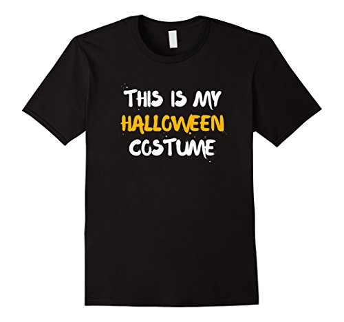 Men's Artsy This Is My Halloween Costume T-Shirt Thanksgiving Large Black