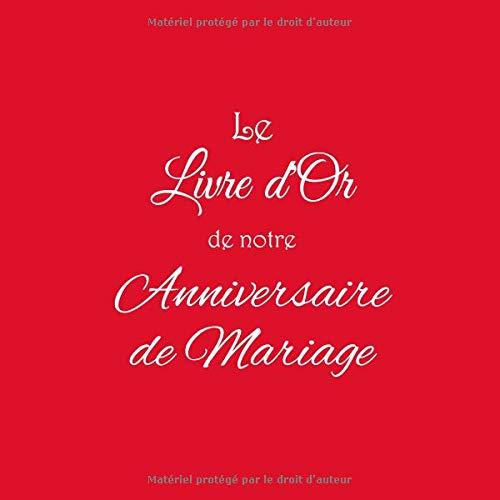 Le Livre Dor De Notre Anniversaire De Mariage Livre Dor