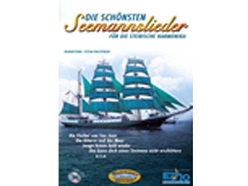 Die Schoensten Seemannslieder. Handharmonika