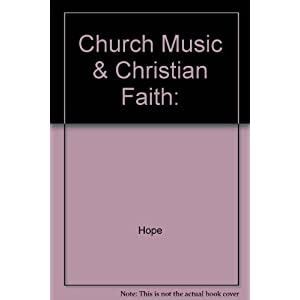 Church Music & Christian Faith: