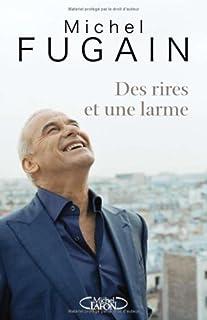 Des rires et une larme, Fugain, Michel