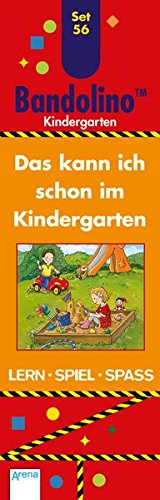Das kann ich schon im Kindergarten: Bandolino Set 56 Taschenbuch – 10. Juni 2015 Friederike Barnhusen Bianca Johannsen Arena 3401707000