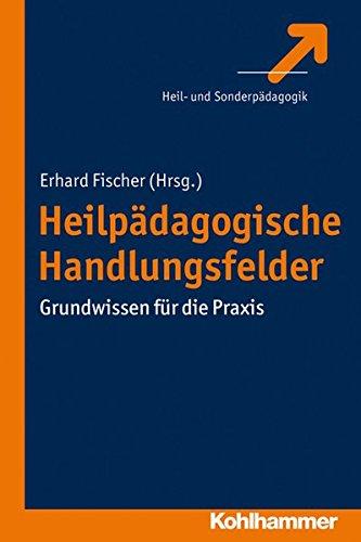 heilpdagogische-handlungsfelder-grundwissen-fr-die-praxis