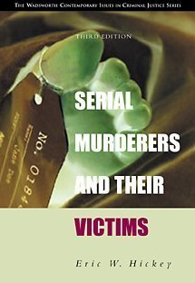 Serial Murderers and Their Victims (with CD-ROM) (Contemporary Issues in Crime and Justice Series.) by Hickey Eric W. (2001-08-10) Paperback