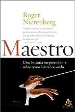 Maestro: Uma Historia Surpreendente Sobre Como Lid (Em Portugues do Brasil)