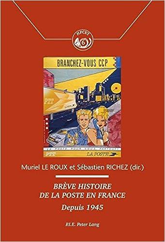 Descargar Libros En Gratis Brève Histoire De La Poste En France : Depuis 1945 De Epub A Mobi
