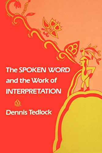 The Spoken Word and the Work of Interpretation (Conduct and Communication)