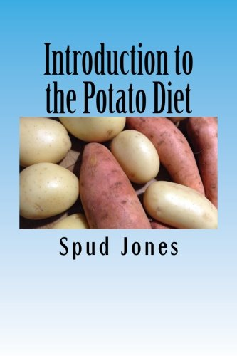 Introduction To The Potato Diet: A Short Guide