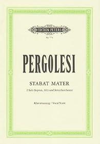 Stabat Mater: für Sopran, Alt und Streichorchester / Klavierauszug par  Giovanni Battista Pergolesi