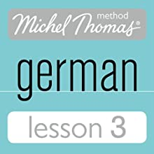 Michel Thomas Beginner German, Lesson 3 Audiobook by Michel Thomas Narrated by Michel Thomas