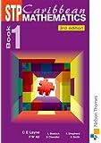 STP Caribbean Maths Book 1 Third Editon (Bk. 1)