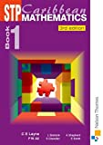 img - for STP Caribbean Maths Book 1 Third Editon (Bk. 1) book / textbook / text book