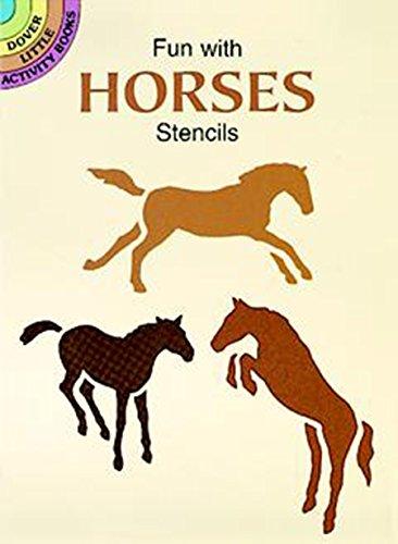 (Fun with Horses Stencils (Dover)