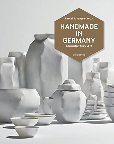 Handmade in Germany: Manufactory 4.0