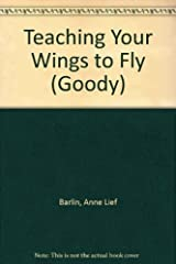 Teaching Your Wings to Fly: The Nonspecialist's Guide to Movement Activies for Young Children Hardcover