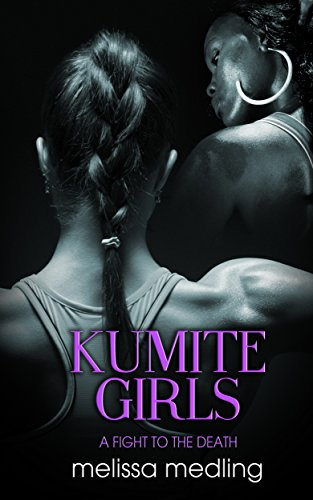 Kumite Girls: A Fight to the Death