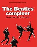 img - for The Beatles compleet: Het verhaal van de 213 songs (Dutch Edition) book / textbook / text book