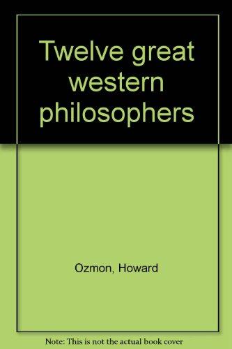 Twelve great western philosophers