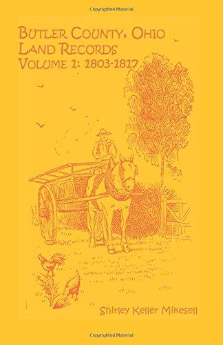 Download Butler County, Ohio, Land Records, Volume 1: 1803-1817 pdf epub
