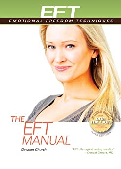 The EFT Manual by [Church Ph.D., Dawson]