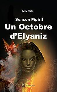 Un octobre d'Elyaniz par Gary Victor