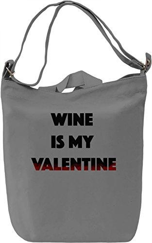 Wine is my Valentine Borsa Giornaliera Canvas Canvas Day Bag  100% Premium Cotton Canvas  DTG Printing 