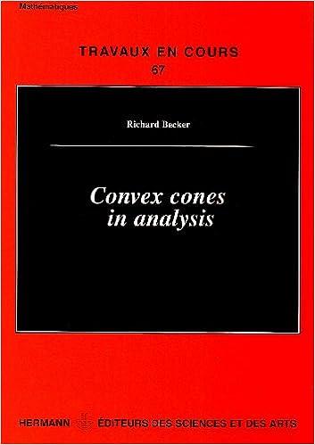 Download Convex cones in analysis pdf, epub
