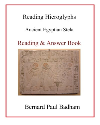 Reading Hieroglyphs - Ancient Egyptian Stela: Reading & Answer Book
