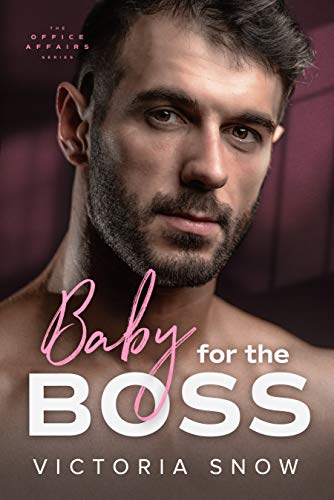 99¢ – Baby for the Boss (The Office Affairs Book 1)