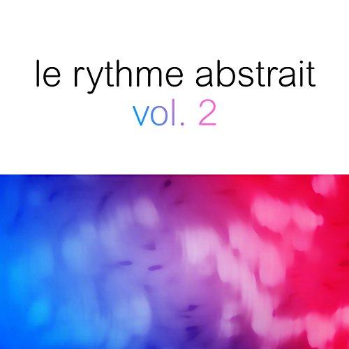 Le rythme abstrait by Raphaël ...