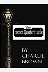 The French Quarter Hustle