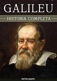 Galileu Galilei: A curiosa vida de um dos maiores gênios da história
