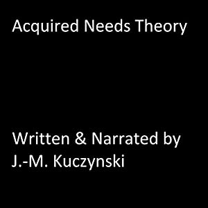 Acquired Needs Theory Audiobook