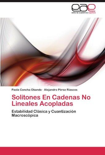 Descargar Libro Solitones En Cadenas No Lineales Acopladas Paola Concha Obando