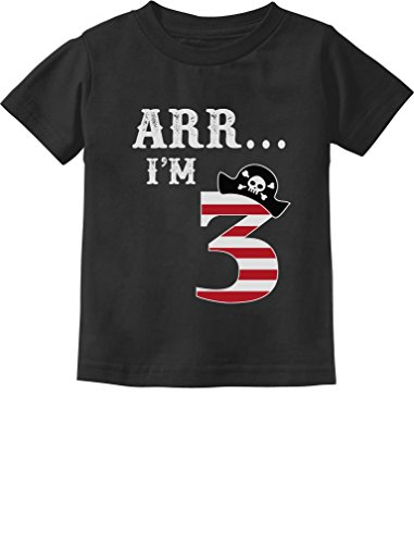 Arr I'm 3 Pirate Birthday Party Three Year Old Toddler/Infant Kids T-Shirt 2T Black Fast Black T-shirt