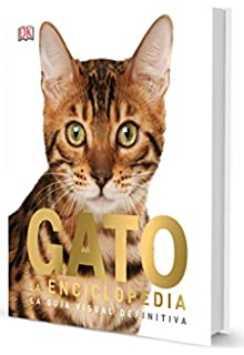 GATO. La Enciclopedia. La guía visual definitiva