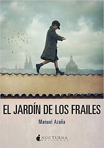 El jardín de los frailes de Manuel Azaña