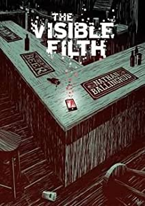 [(The Visible Filth)] [By (author) Nathan Ballingrud] published on (March, 2015)