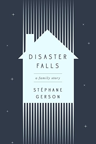 Disaster Falls: A Family Story from Crown Publishing Group NY