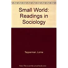 Small World: Readings in Sociology (2nd Edition)