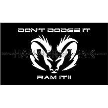 Don't Dodge It Ram It Die Cut Vinyl Car Decal Wall Sticker