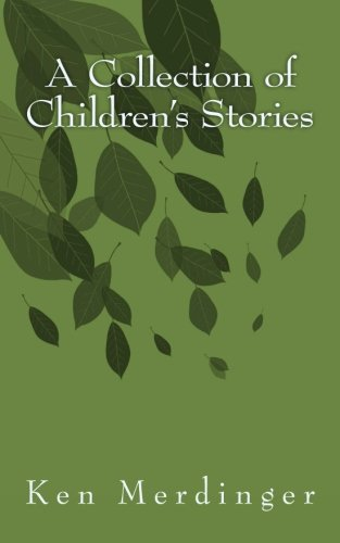 Read Online A Collection of Children's Stories PDF