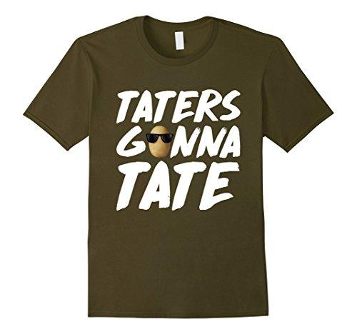 (Mens Taters Gonna Tate Funny Potato Shirt Medium)