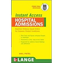LANGE Instant Access Hospital Admissions: Essential Evidence-Based Orders for Common Clinical Conditions
