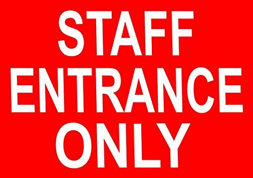 Dozili Staff Entrance Only Metal Sign ES Business Office School Employee Customer Notice 10
