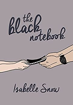 The Black Notebook (English Edition) de [Snow, Isabelle]