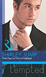 One Day to Find a Husband (Mills & Boon Modern Tempted) (The McKenna Brothers - Book 1)